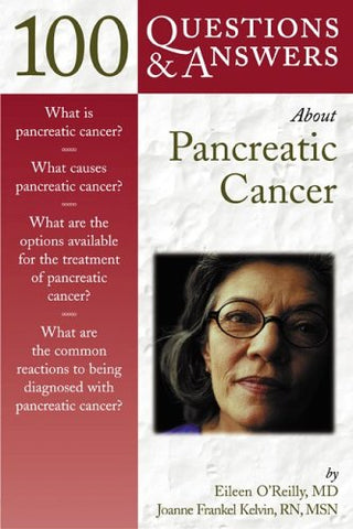 100 Q&A About Pancreatic Cancer (100 Questions & Answers)