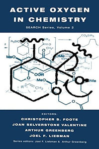 Active Oxygen in Chemistry (Structure Energetics and Reactivity in Chemistry Series)