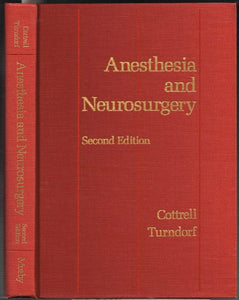 Anesthesia and Neurosurgery