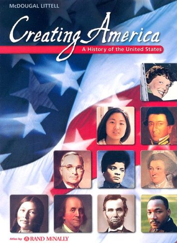 Creating America: A History Of The United States