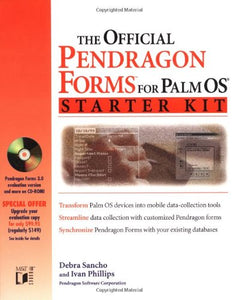 The Official Pendragon Forms for Palm OS Starter Kit