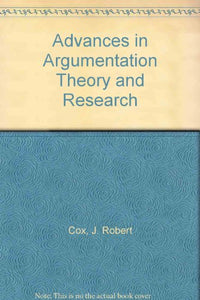 Advances in Argumentation Theory and Research
