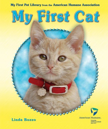 My First Cat (My First Pet Library from the American Humane Association)