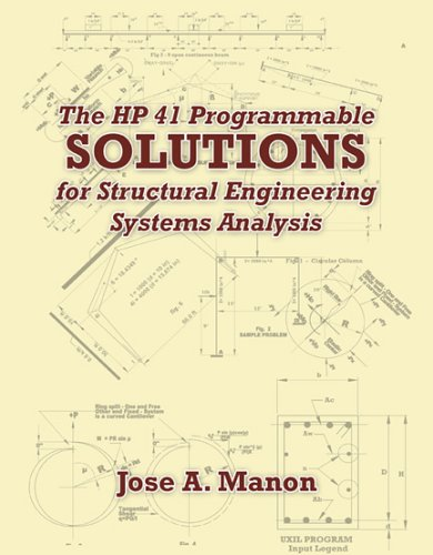 HP41 Programmable Solutions for Structural Engineering Systems