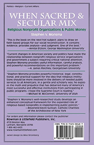 When Sacred and Secular Mix: Religious Nonprofit Organizations and Public Money (Religious Forces in the Modern Political World)