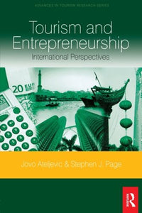 Tourism and Entrepreneurship (Advances in Tourism Research)