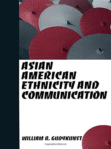 Asian American Ethnicity and Communication