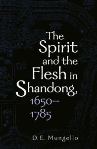 The Spirit and the Flesh in Shandong, 16501785