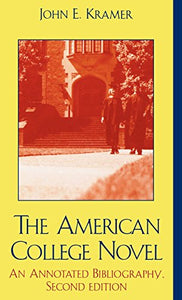 The American College Novel, An Annotated Bibliography
