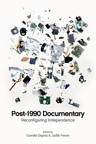 Post-1990 Documentary: Reconfiguring Independence