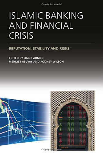 Islamic Banking and Financial Crisis: Reputation, Stability and Risks