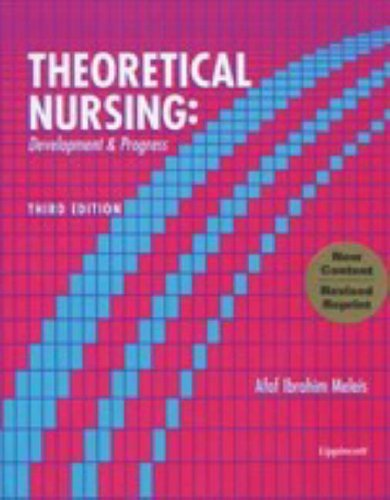 Theoretical Nursing, Revised Reprint: Development and Progress