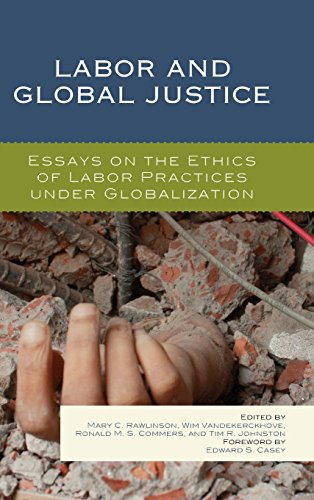 Labor and Global Justice: Essays on the Ethics of Labor Practices under Globalization