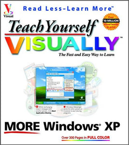 Teach Yourself VISUALLY More Windows XP
