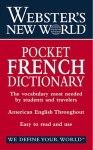 Webster's New World Pocket French Dictionary: English-French French-English