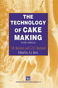 The Technology of Cake Making