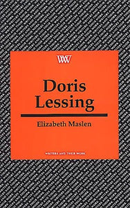 Doris Lessing (Writers and Their Work)