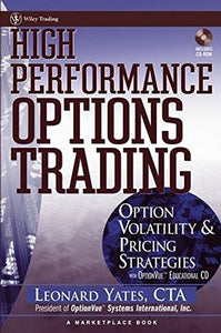 High Performance Options Trading: Option Volatility & Pricing Strategies With Optionvue Cd