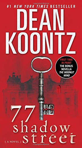 77 Shadow Street (with bonus novella The Moonlit Mind): A Novel