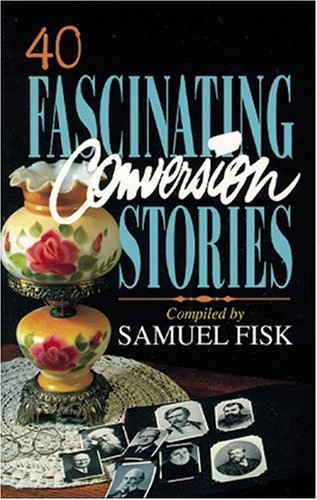 40 Fascinating Conversion Stories
