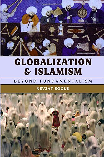 Globalization and Islamism: Beyond Fundamentalism