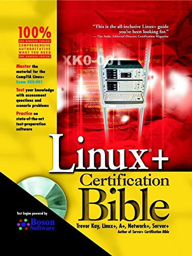 Linux?+ Certification Bible