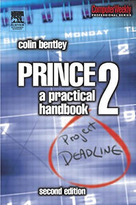 PRINCE2: A Practical Handbook, Second Edition (Computer Weekly Professional)