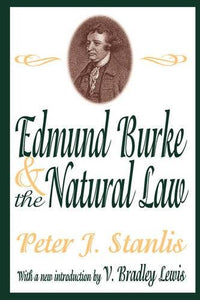 Edmund Burke and the Natural Law (Library of Conservative Thought)