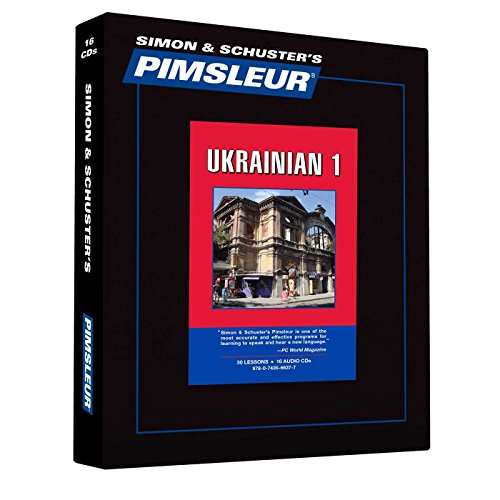 Pimsleur Ukrainian Level 1 CD: Learn to Speak and Understand Ukrainian with Pimsleur Language Programs (Comprehensive)