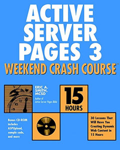 Active Server Pages 3 Weekend Crash Course