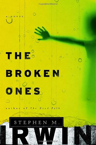 The Broken Ones: A Novel