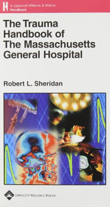 The Trauma Handbook of the Massachusetts General Hospital