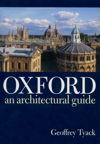 Oxford: An Architectural Guide