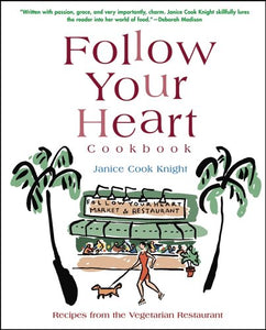 Follow Your Heart Cookbook