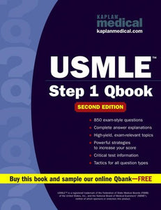 Kaplan Medical: USMLE Step 1 Qbook, 2nd Edition