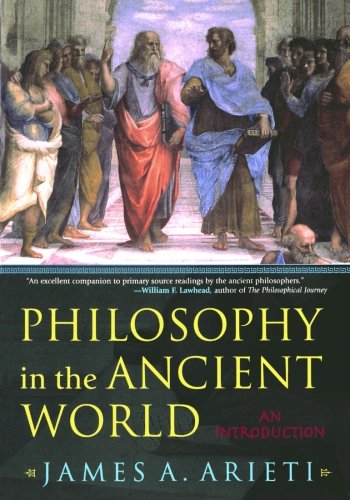Philosophy in the Ancient World: An Introduction