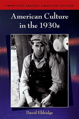 American Culture in the 1930s (Twentieth Century American Culture EUP)