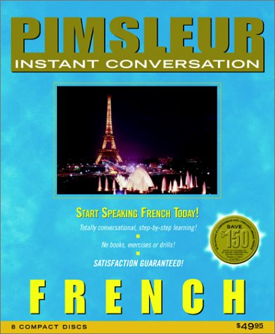 Pimsleur Instant Conversation French (English and French Edition)
