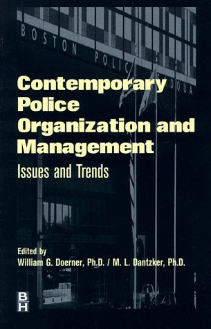 Contemporary Police Organization and Management