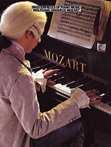 Masterpieces Of Piano Music: Mozart (Masterpieces of Piano Music Series)