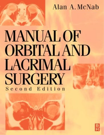 Manual of Orbital and Lacrimal Surgery, 2e