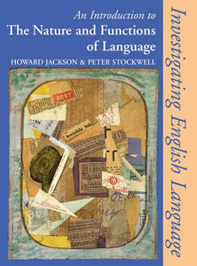 Introduction to the Nature and Functions of Language (Investigating English Language)