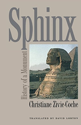 Sphinx: History of a Monument