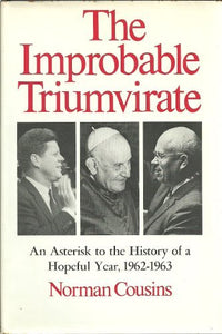 The improbable triumvirate: John F. Kennedy, Pope John, Nikita Khrushchev