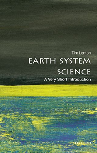 Earth System Science: A Very Short Introduction (Very Short Introductions)