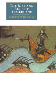 The Rise And Rule Of Tamerlane (Canto Original Series)