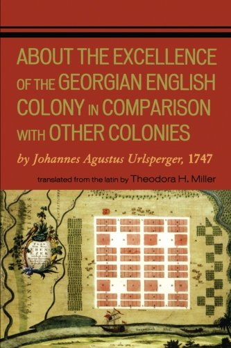 About the Excellence of the Georgian English Colony: 1747