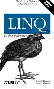 Linq Pocket Reference: Learn And Implement Linq For .Net Applications (Pocket Reference (O'Reilly))