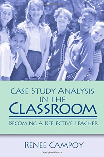 Case Study Analysis in the Classroom: Becoming a Reflective Teacher