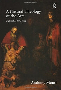 A Natural Theology of the Arts: Imprint of the Spirit
